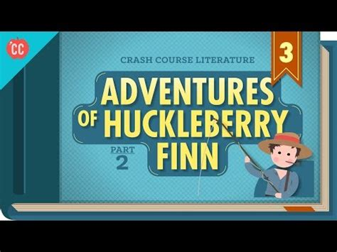 The Adventures of Huckleberry Finn Study Guide